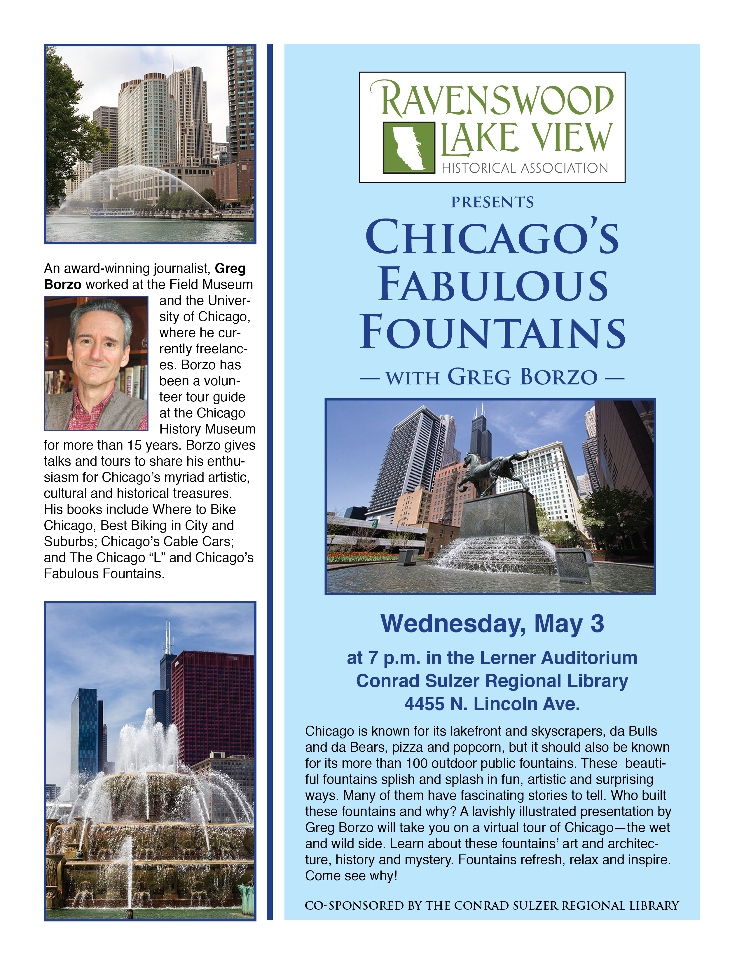 Chicago's Fabulous Fountains, Wednesday, May 3, 7:00 p.m., Conrad Sulzer Regional Library, 4455 N. Lincoln Ave.
