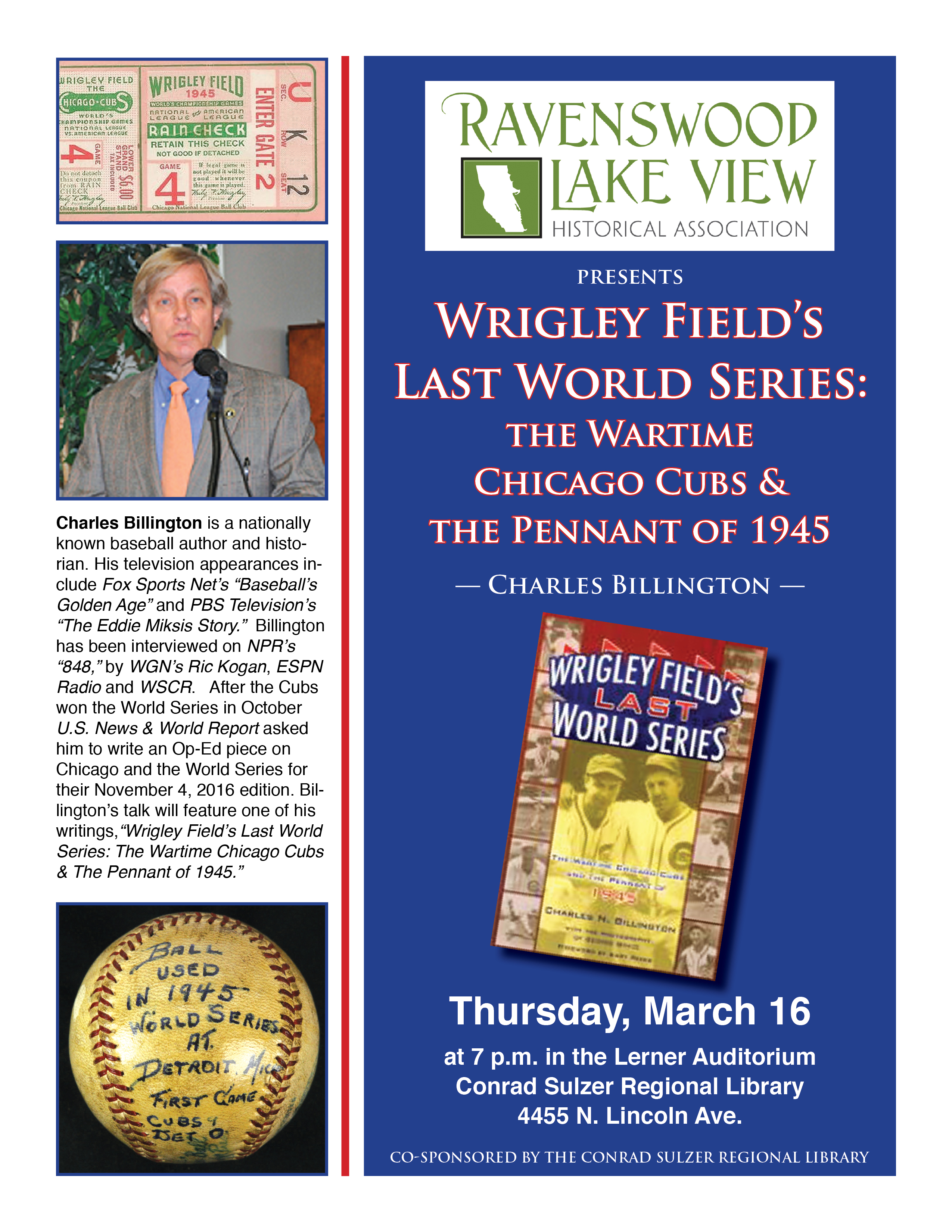 The Wartime Chicago Cubs and The Pennant of 1945, Thursday March 16, 7:00 p.m., Conrad Sulzer Regional Library, 4455 N. Lincoln Ave