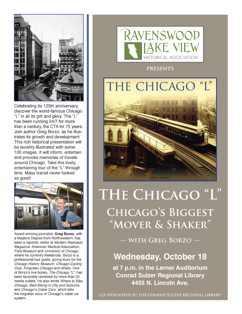 "The Chicago ""L"" - Wednesday, October 18 at 7 p.m. - Conrad Sulzer Regional Library - 4455 N. Lincoln Ave."