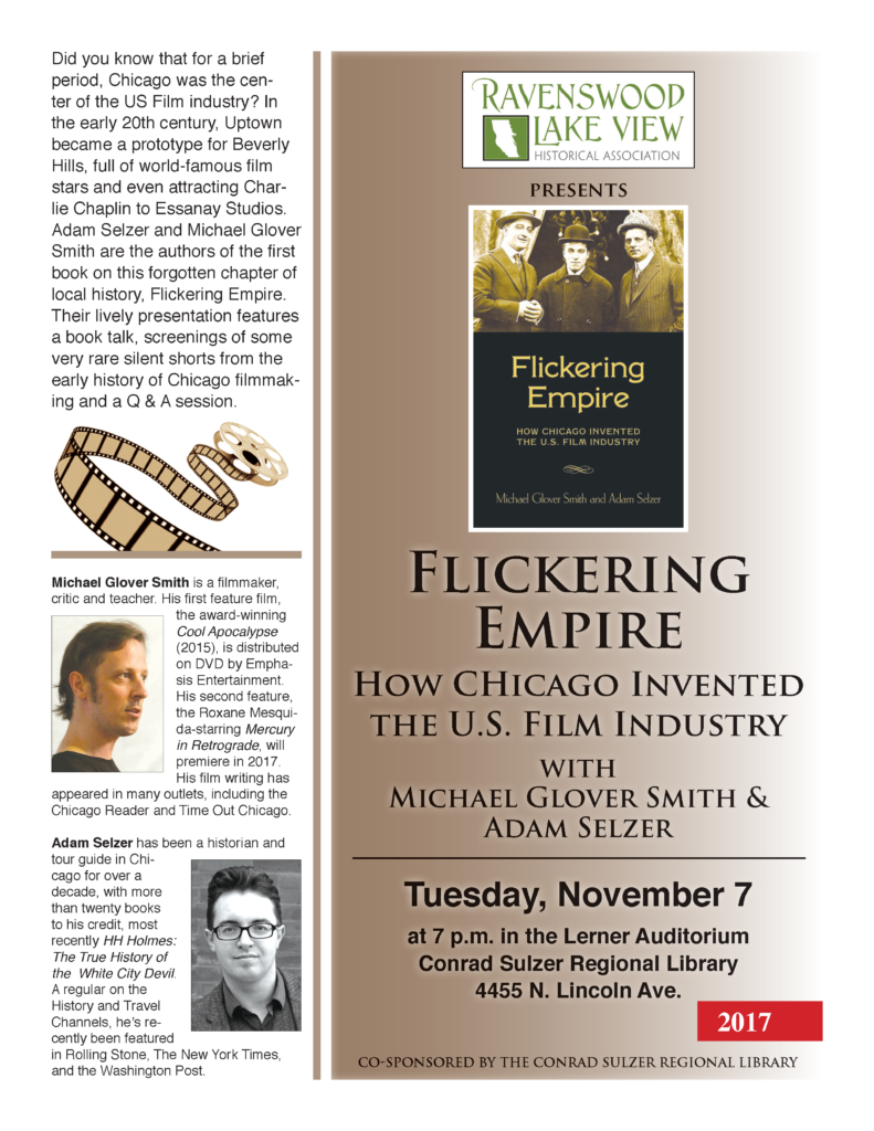 Flickering Empire: How Chicago Invented the U.S. Film Industry - November 7, 7pm - Conrad Sulzer Regional Library, 4455 N. Lincoln Ave.