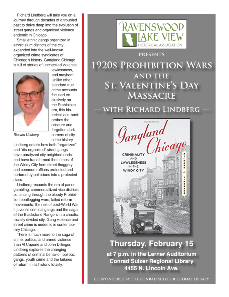 1920s Prohibition Wars and the St. Valentine's Day Massacre - Feb 15, 7pm - Lerner Auditorium, Conrad Sulzer Regional Library, 4455 N. Lincoln Ave.