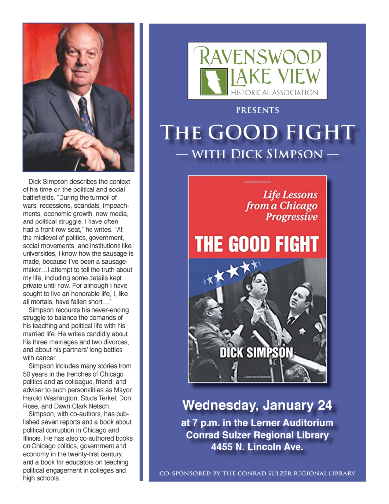 The Good Fight: Life Lessons from a Chicago Progressive - Jan 24, 7pm - Lerner Auditiorium, Conrad Sulzer Regional Library, 4455 N. Lincoln Ave.