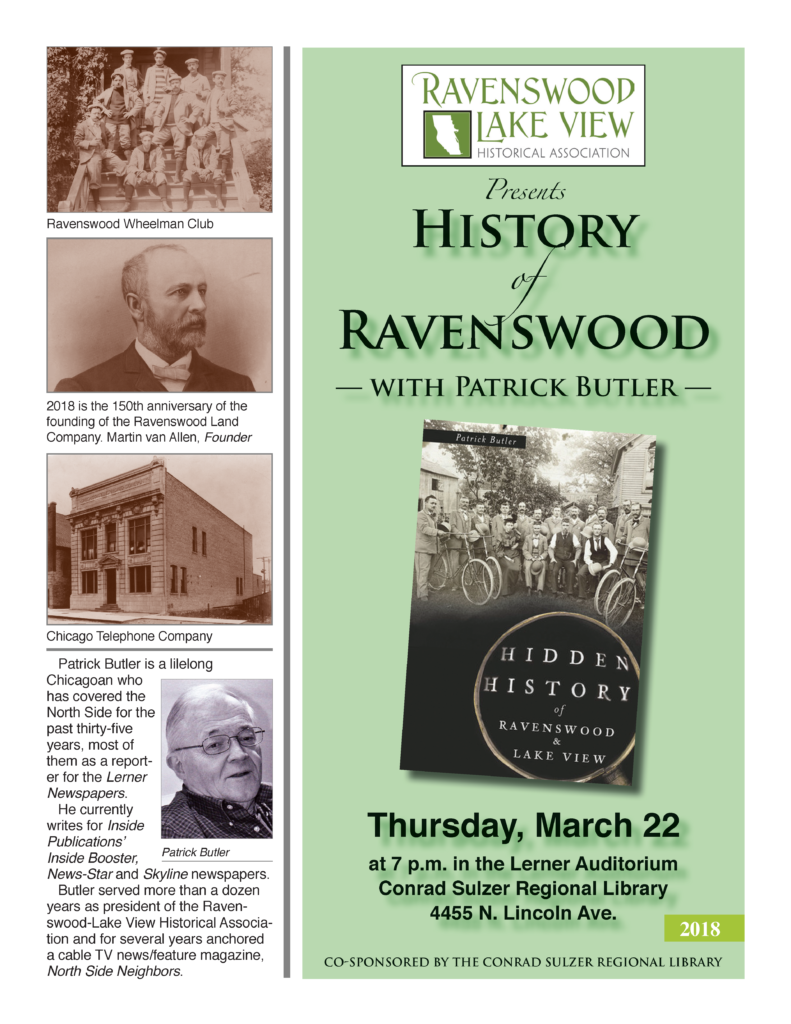 History of Ravenswood - Mar 22, 7pm - Lerner Auditorium, Conrad Sulzer Regional Library, 4455 N. Lincoln Ave.