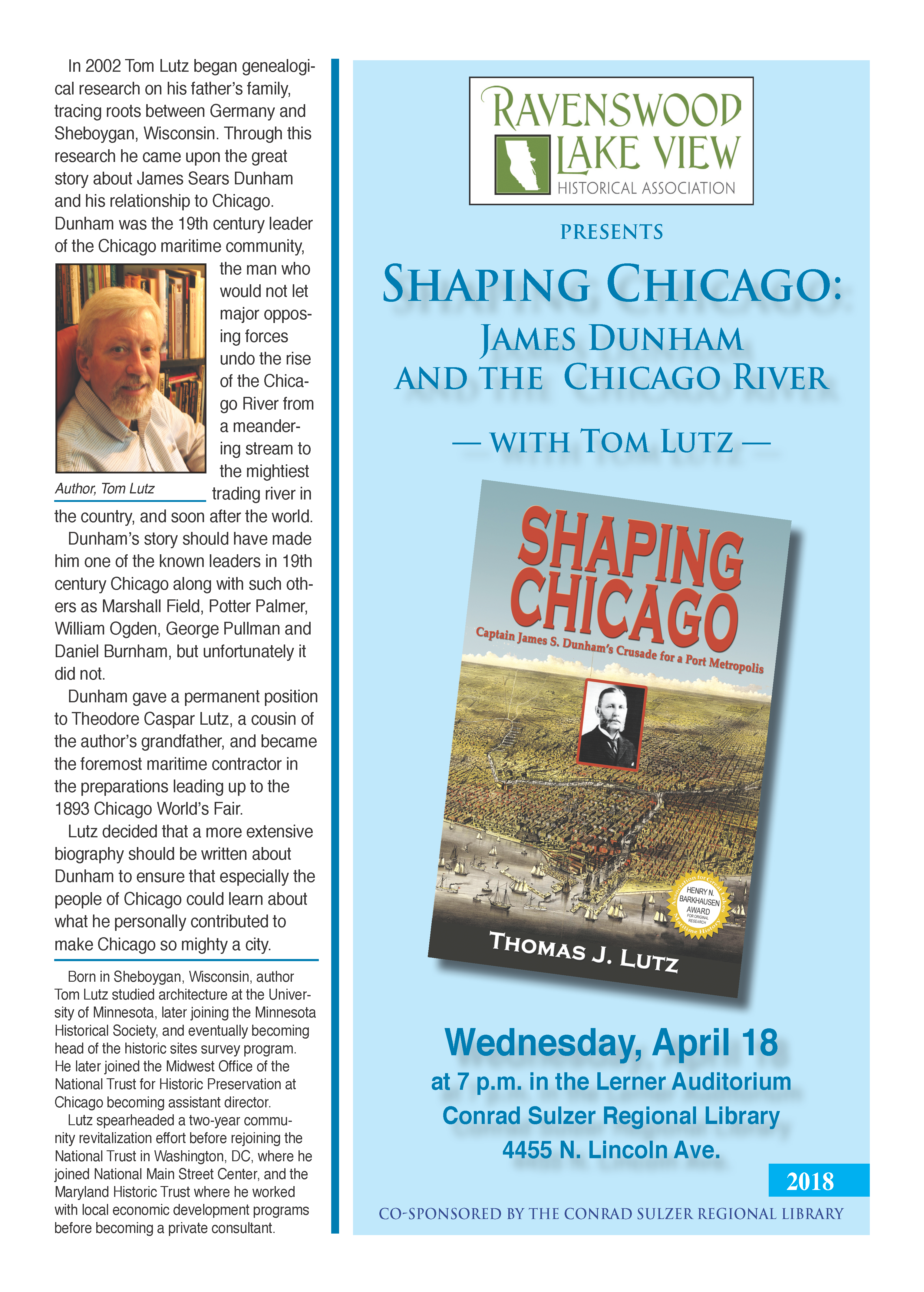 Shaping Chicago: James Dunham and the Chicago River - April 18, 7pm - Lerner Auditorium, Conrad Sulzer Regional Library, 4455 N. Lincoln Ave.
