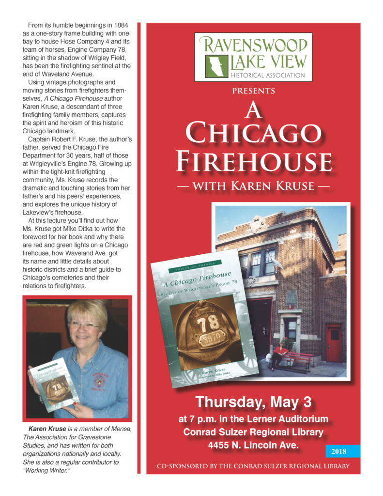A Chicago Firehouse, with Karen Kruse - Thurs May 3, 7pm - Lerner Auditorium, Conrad Sulzer Regional Library, 4455 N. Lincoln Ave.